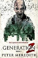 The Queen Unthroned (Generation Z #4)