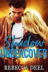 Shadow Undercover (Fortress Security #10)