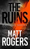 The Ruins (Black Force Shorts #10)