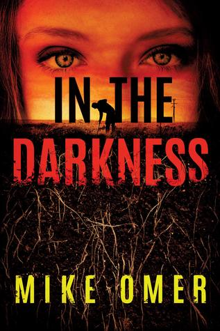 In the Darkness (Zoe Bentley Mystery, #2)