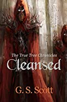 Cleansed (The True Tree Chronicles #1)