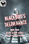 Blackbird's Deliverance (Book Four)