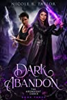 Dark Abandon (The Arondight Codex #3)