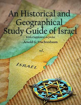 An Historical and Geographical Study Guide of Israel by Arnold G ...