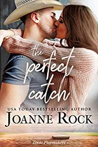 The Perfect Catch (Texas Playmakers, #1)