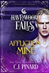 Affliction Mine (Havenwood Falls #21)