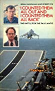 'I Counted Them All Out And I Counted Them All Back': The Battle For The Falklands