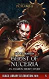 Ghost of Nuceria (Black Library Celebration 2019 #5)