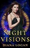 Night Visions by Diana Logan