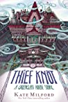 The Thief Knot (Greenglass House #3)