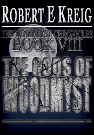 The Gods of Woodmyst