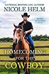 Homecoming for the Cowboy (Bad Boys of Last Stand #1)