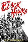 The Black Hawks (Articles of Faith #1)