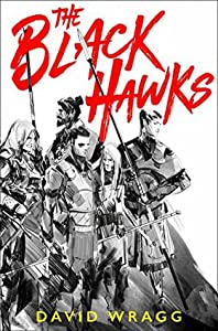 The Black Hawks (Articles of Faith, #1)