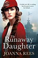The Runaway Daughter: Fashion, Flapper Girls, Jazz and Danger in Roaring Twenties London (A Stitch in Time series)
