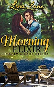 Morning Elixir (Heart & Soul #2)