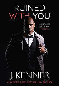 Ruined With You (Stark Security, #3)