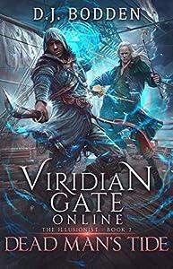 Dead Man's Tide (Viridian Gate Online: The Illusionist, #2)