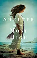 Shelter of the Most High (Cities of Refuge, #2)