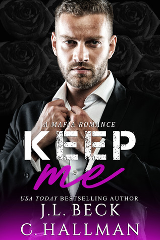 Keep Me (The Rossi Crime Family #2)