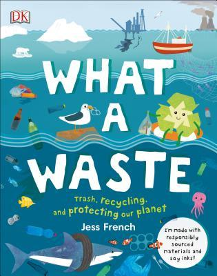 What a Waste by Jess French
