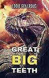 Great Big Teeth