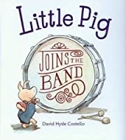 Little Pig Joins the Band (4 Paperbacks/1 CD)