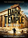 The Dark Temple (Harker Chronicles #4)