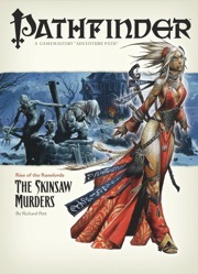 Pathfinder Adventure Path #2: The Skinsaw Murders by