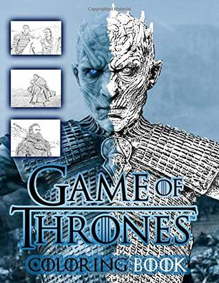 Game of Thrones Coloring Book: From Season 7 by Debra Johnson