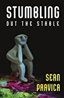 Stumbling Out the Stable