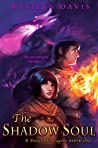 Book cover for The Shadow Soul (A Dance of Dragons, #1)