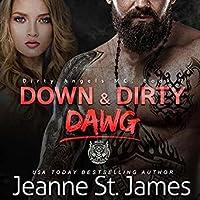 Down & Dirty: Dawg (Dirty Angels MC #7)