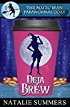 Deja Brew (The Magic Bean Paranormal Cozy #1)