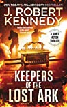 Keepers of the Lost Ark (James Acton Thrillers #24)