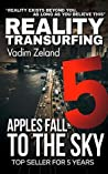 Reality Transurfing 5: Apples Fall to the Sky (Reality Transurfing Series)