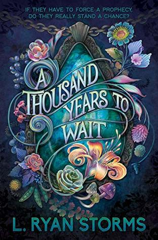 A Thousand Years to Wait (The Tarrowburn Prophecies, #1)