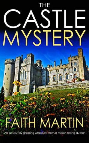 The Castle Mystery by Faith Martin