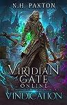 Vindication (Viridian Gate Online: The Alchemic Weaponeer, #1)