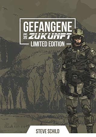 Gefangene der Zukunft: Limited Artbook Edition (Gefangene der Zukunft, Limited Edition 2)
