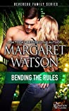 Bending the Rules (The Devereux Family Book 3)