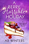 A Berry Horrible Holiday (Kylie Berry Mysteries #7)