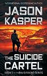 The Suicide Cartel (David Rivers #5)