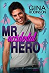 Mr. Accidental Hero (Jet City Matchmaker, #1)
