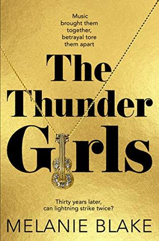 The Thunder Girls: The Most Glamorous, Dramatic, Sensational Blockbuster You'll Read This Year