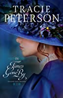 In Times Gone By (Golden Gate Secrets, #3)