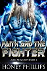 Faith and the Fighter (Alien Abduction, #6)