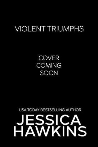 Violent Triumphs (White Monarc, #3)