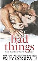 Bad Things (Love is Messy)