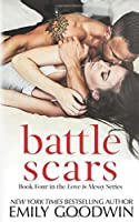 Battle Scars (Love is Messy)